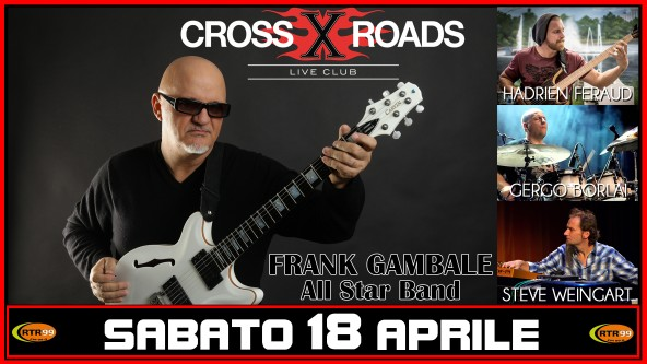 EVENTO ANNULLATO - Frank Gambale All Star Band - Sweeping Across Europe Tour - 18 Aprile 2020
