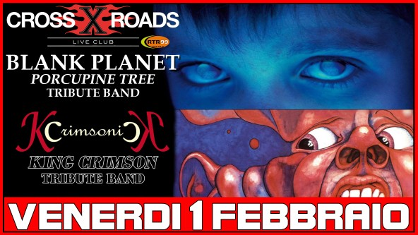 Kcrimsonick + Blank Planet - King Crimson + Porcupine Tree tribute Show - Prog Rock Night - 1 Febbraio 2019